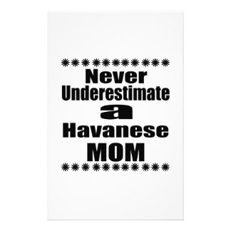 Never Underestimate Havanese Mom Stationery