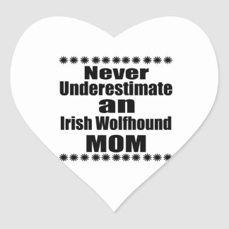 Never Underestimate Irish Wolfhound Mom Heart Sticker