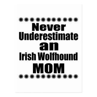 Never Underestimate Irish Wolfhound Mom Postcard
