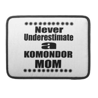 Never Underestimate KOMONDOR Mom Sleeve For MacBooks