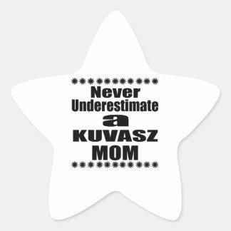 Never Underestimate KUVASZ Mom Star Sticker