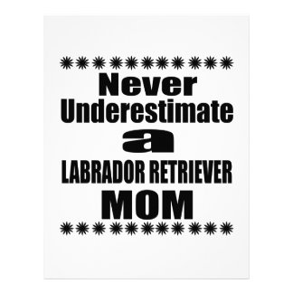 Never Underestimate LABRADOR RETRIEVER Mom Letterhead