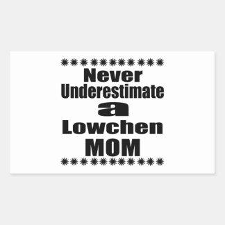 Never Underestimate Lowchen Mom Sticker