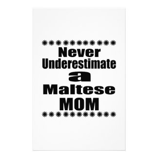 Never Underestimate Maltese Mom Stationery