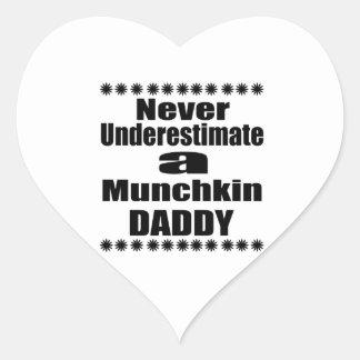 Never Underestimate Munchkin Daddy Heart Sticker