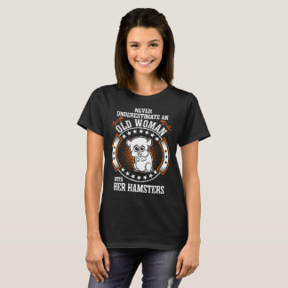 Never Underestimate Old Woman With Hamsters Tshirt
