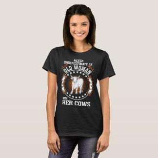 Never Underestimate Old Woman With Her Cows Tshirt