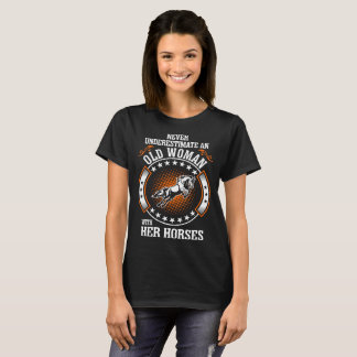 Never Underestimate Old Woman With Horses Tshirt
