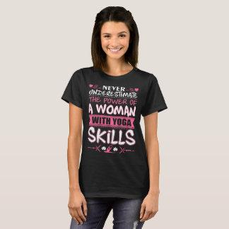 Never Underestimate Power Of Woman Yoga Skills Tee