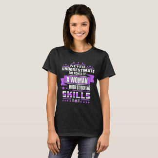 Never Underestimate Power Woman Stitching Skills T-Shirt