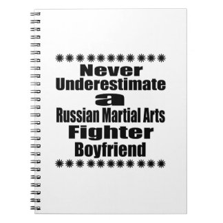 Never Underestimate  Russian Martial Arts Fighter Note Books