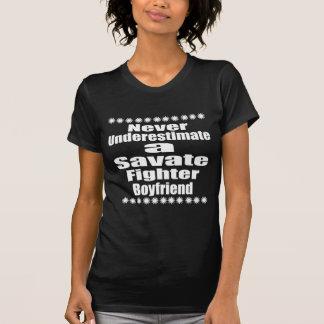 Never Underestimate  Savate Fighter Boyfriend T-Shirt