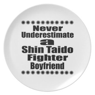Never Underestimate  Shin Taido Fighter Boyfriend Dinner Plate