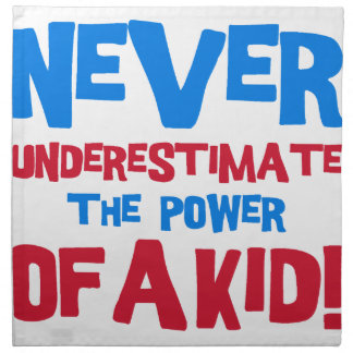 Never underestimate the power of a kid napkin