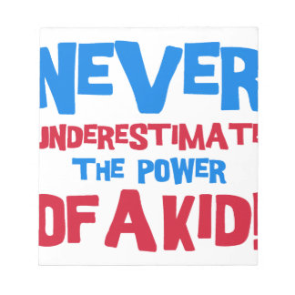 Never underestimate the power of a kid notepad