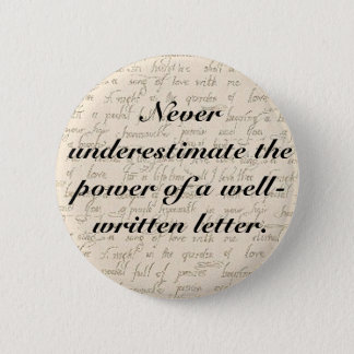 Never underestimate the power of a letter 2 inch round button
