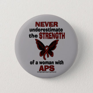 Never Underestimate...Woman/Butterfly...APS 2 Inch Round Button