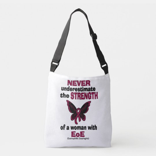 Never Underestimate...Woman...EoE Crossbody Bag