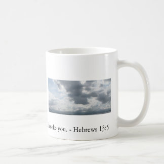 Never will I leave you; never will I forsake you. Coffee Mug