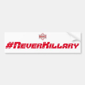 NeverKillary bumper sticker