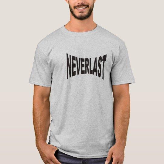 NEVERLAST T-Shirt