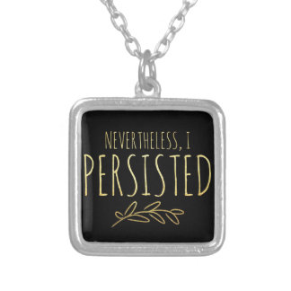Nevertheless, I Persisted BLACK and GOLD Silver Plated Necklace