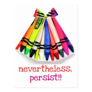 nevertheless, persist!!! postcard