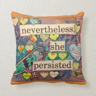 nevertheless pillow