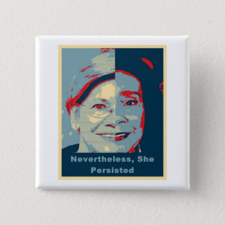 Nevertheless, She Persisted 2 Inch Square Button