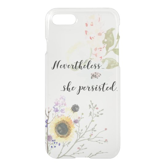 Nevertheless, she persisted Calligraphy Quote iPhone 8/7 Case