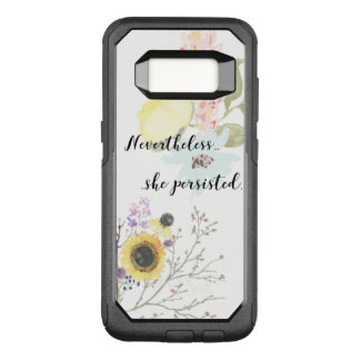 Nevertheless, she persisted Calligraphy Quote OtterBox Commuter Samsung Galaxy S8 Case
