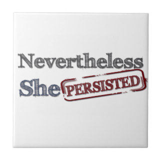 Nevertheless she persisted ceramic tiles