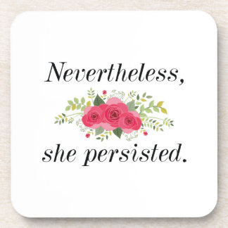 Nevertheless She Persisted Coaster