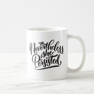 Nevertheless, She Persisted Double-Sided Mug