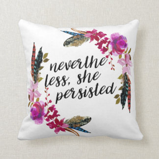 NevertheLess, She Persisted | Double Sided Pillow