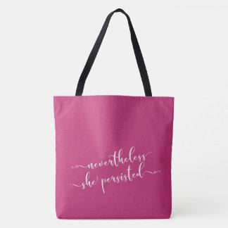 """Nevertheless, She Persisted"" Elegant Script Tote Bag"