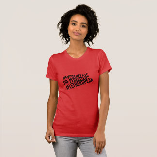 Nevertheless She Persisted - Elizabeth Warren Red T-Shirt