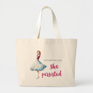 Nevertheless She Persisted Fabulous Gal Large Tote Bag