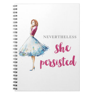 Nevertheless She Persisted Fabulous Gal Notebook