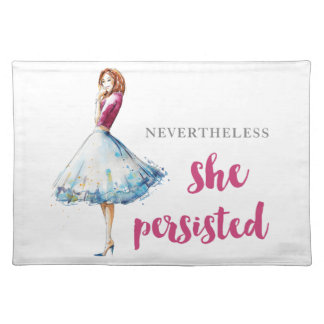 Nevertheless She Persisted Fabulous Gal Placemat