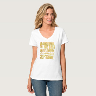 Nevertheless, she persisted (gold) T-Shirt
