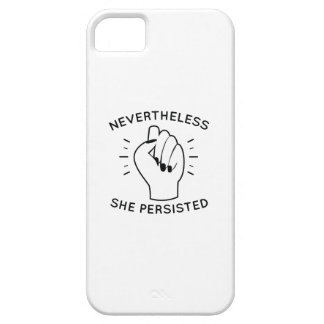 Nevertheless She Persisted iPhone 5 Cover