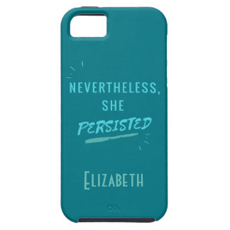 Nevertheless, She Persisted iPhone 5 Covers