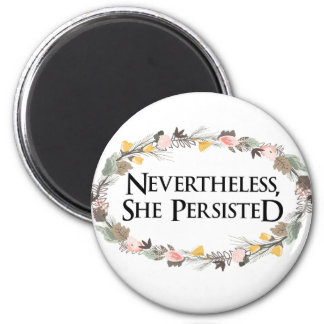 nevertheless she persisted magnet