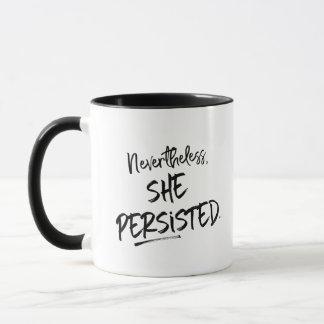 """Nevertheless, she persisted"" Personalized Mug"