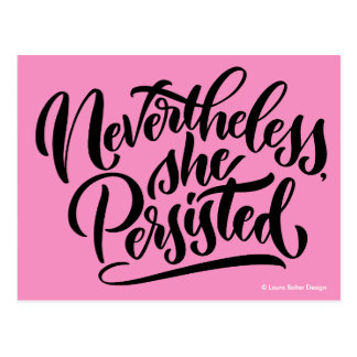 Nevertheless, She Persisted Postcards