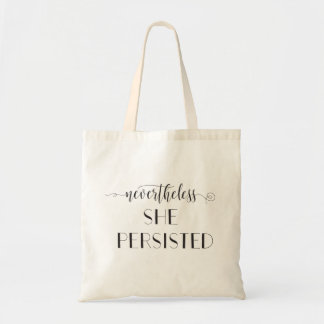 Nevertheless She Persisted Quote