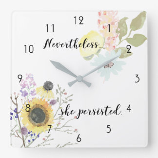 Nevertheless, She Persisted Quote Square Wall Clock
