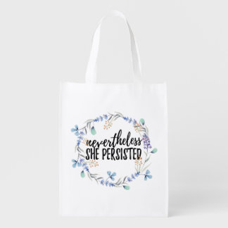 Nevertheless She Persisted Reuseable Bag