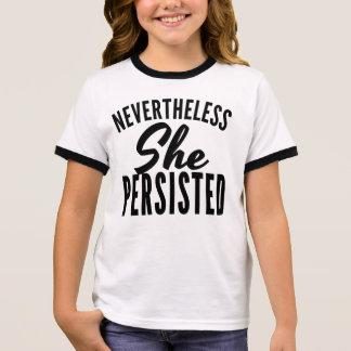 Nevertheless She Persisted Ringer T-Shirt